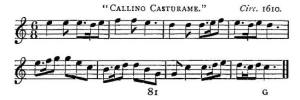"8. ""CallinoCasturame"", from:  William H. Grattan Flood, The Story Of The Harp, London 1905, p. 81"
